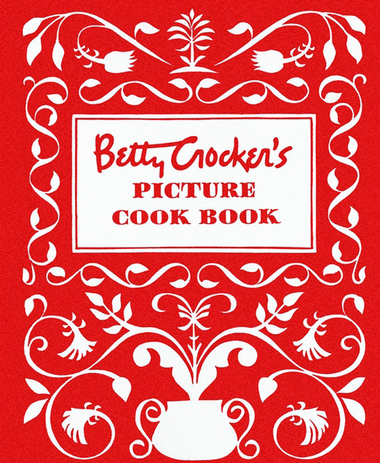 Betty Crocker's Picture Cookbook, Facsimile Edition-9780028627717