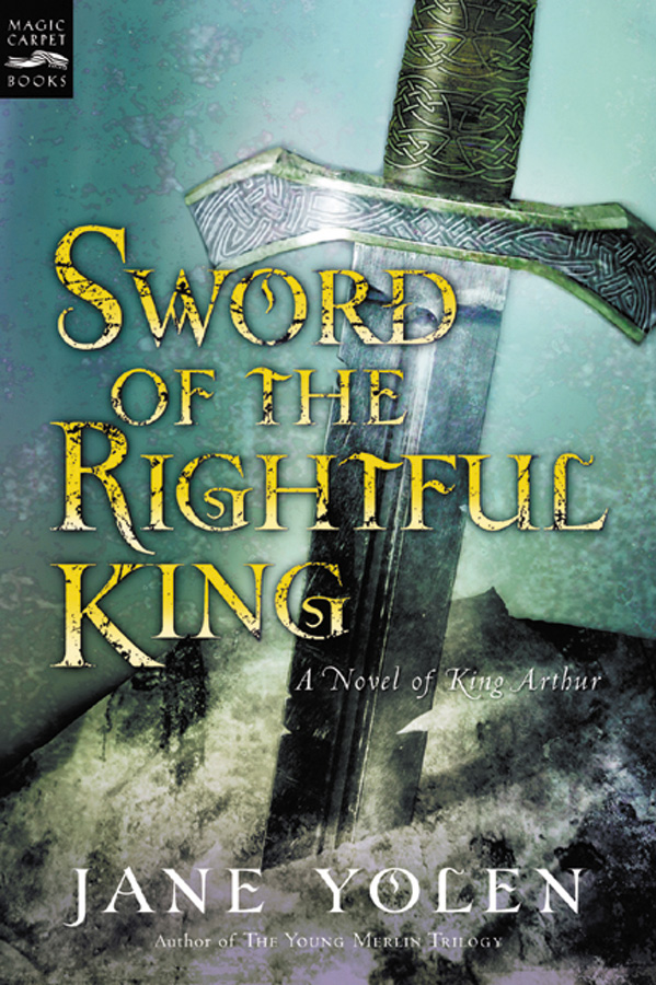 Sword of the Rightful King-9780152025335