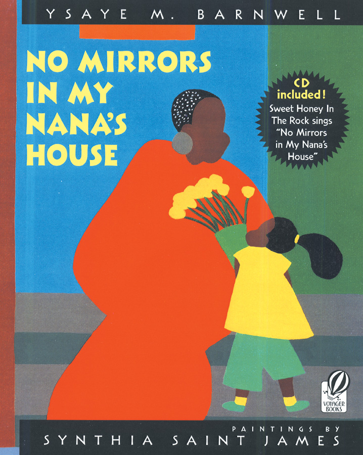 No Mirrors in My Nana's House-9780152052430