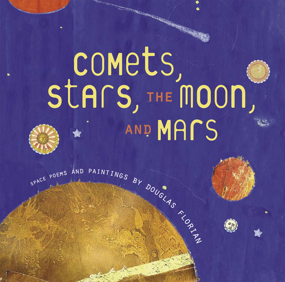 Comets, Stars, the Moon, and Mars-9780152053727