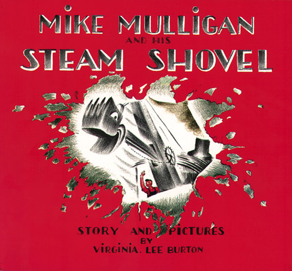 Mike Mulligan and His Steam Shovel-9780395259399