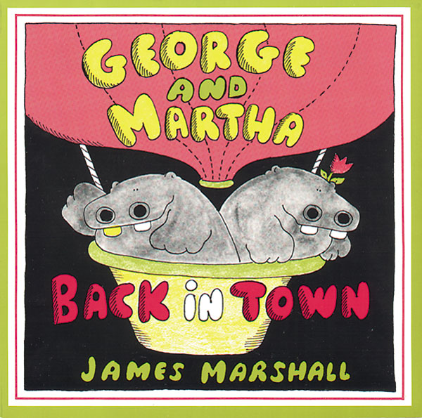 George and Martha Back in Town-9780395479469