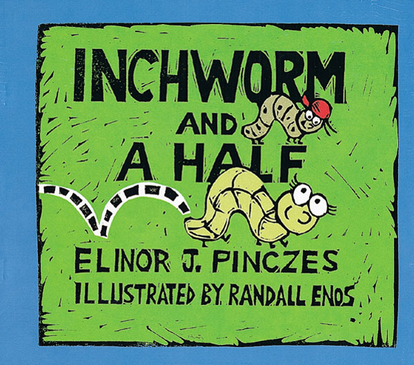 Inchworm and A Half-9780395828496