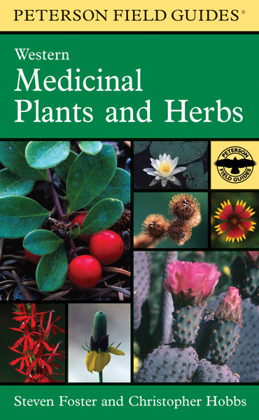 A Peterson Field Guide to Western Medicinal Plants and Herbs-9780395838068