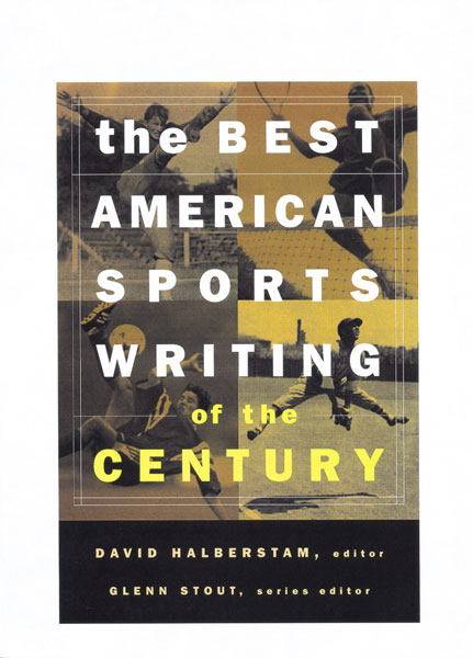 The Best American Sports Writing of the Century-9780395945148