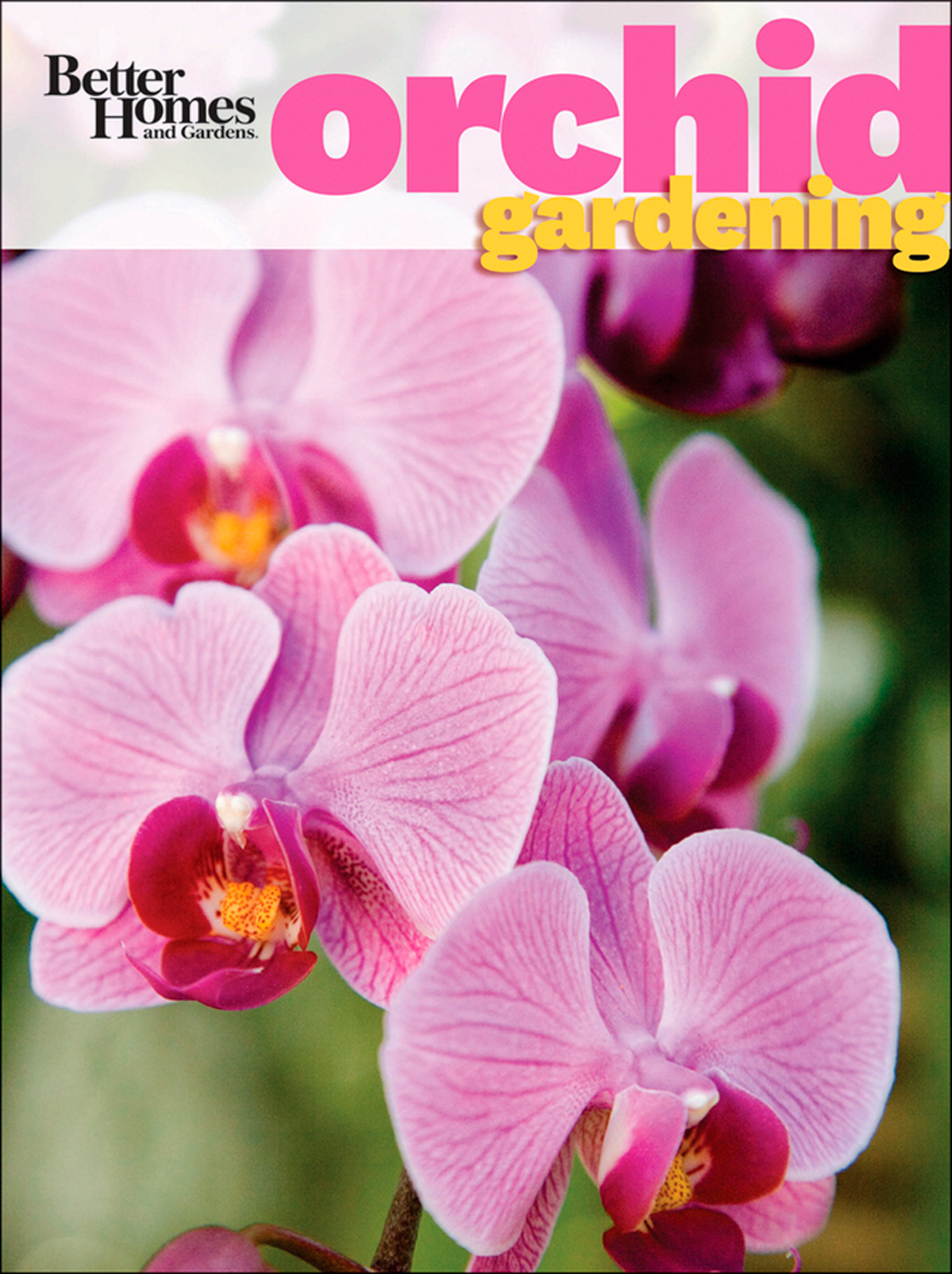 Better Homes and Gardens Orchid Gardening-9780470930281
