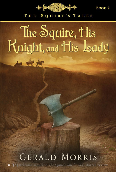 The Squire, His Knight, and His Lady-9780547014388