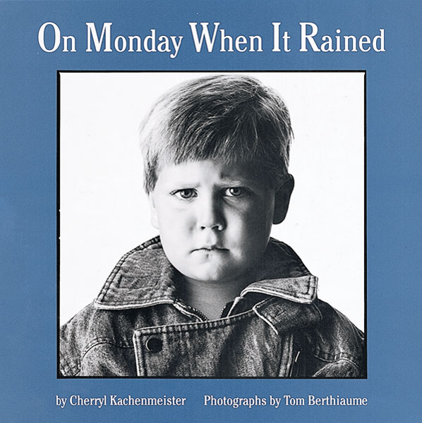 On Monday When It Rained-9780618111244