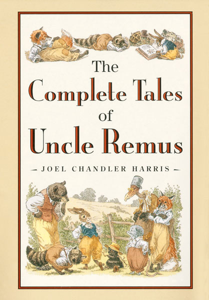 The Complete Tales of Uncle Remus-9780618154296