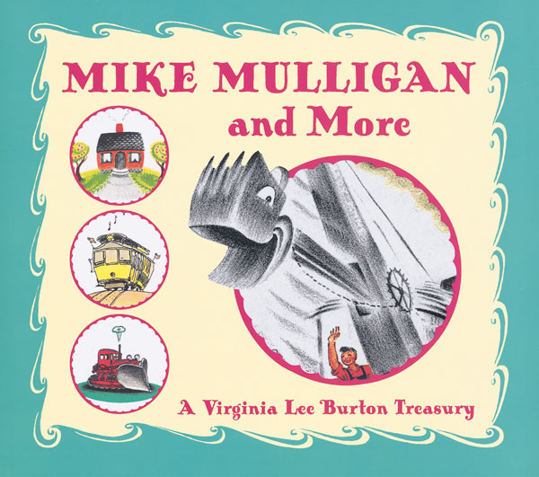 Mike Mulligan and More-9780618256273