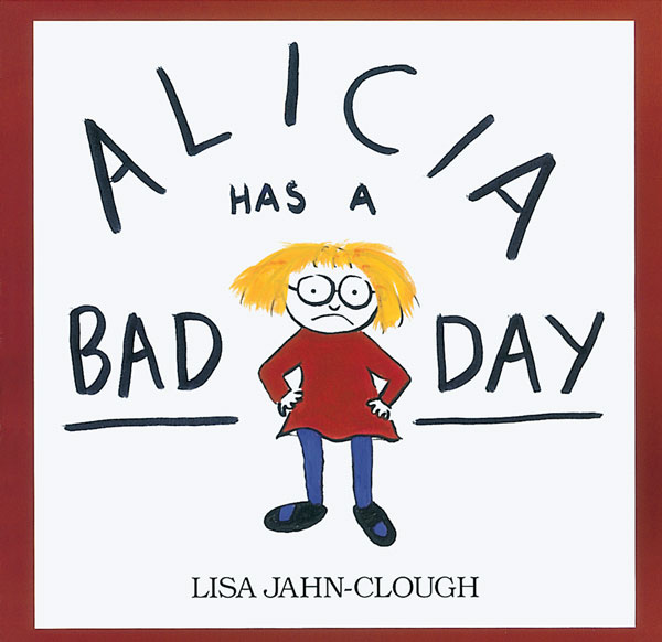 Alicia Has a Bad Day-9780618260119