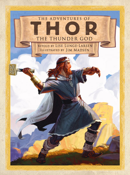 The Adventures of Thor the Thunder God-9780618473014