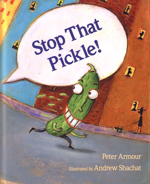 Stop That Pickle!-9780618548897