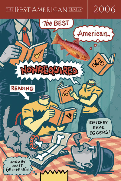 The Best American Nonrequired Reading 2006-9780618570515