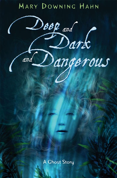 Deep and Dark and Dangerous-9780618665457