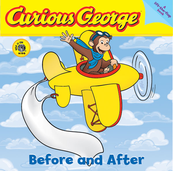 Curious George Before and After (CGTV Lift-the-Flap Board Book)-9780618723997