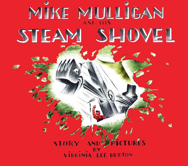 Mike Mulligan and His Steam Shovel-9780618840199