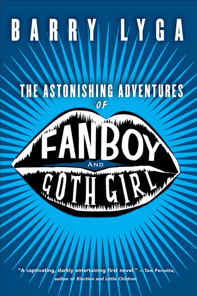The Astonishing Adventures of Fanboy and Goth Girl-9780618916528
