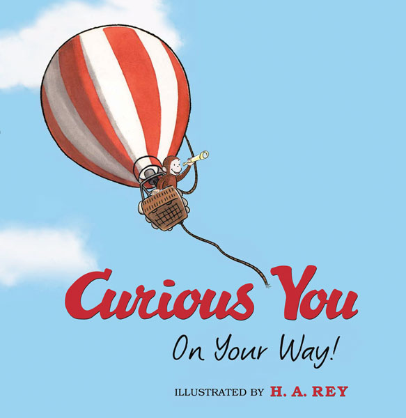 Curious George Curious You: On Your Way!-9780618919758
