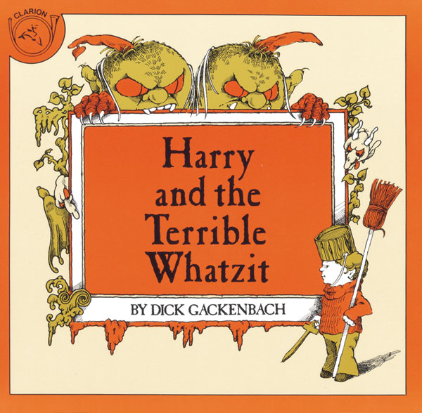 Harry and the Terrible Whatzit-9780899192239
