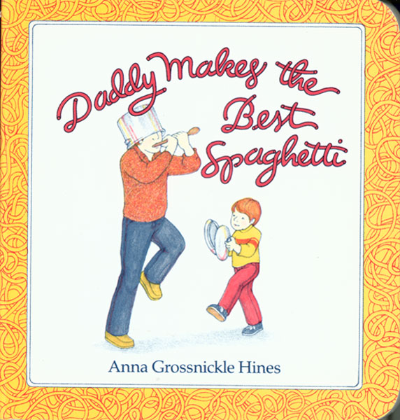Daddy Makes the Best Spaghetti-9780899197944