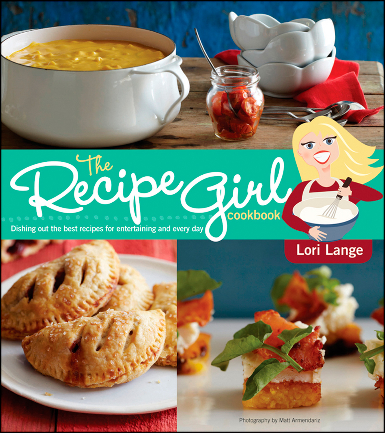 The Recipe Girl Cookbook-9781118282397