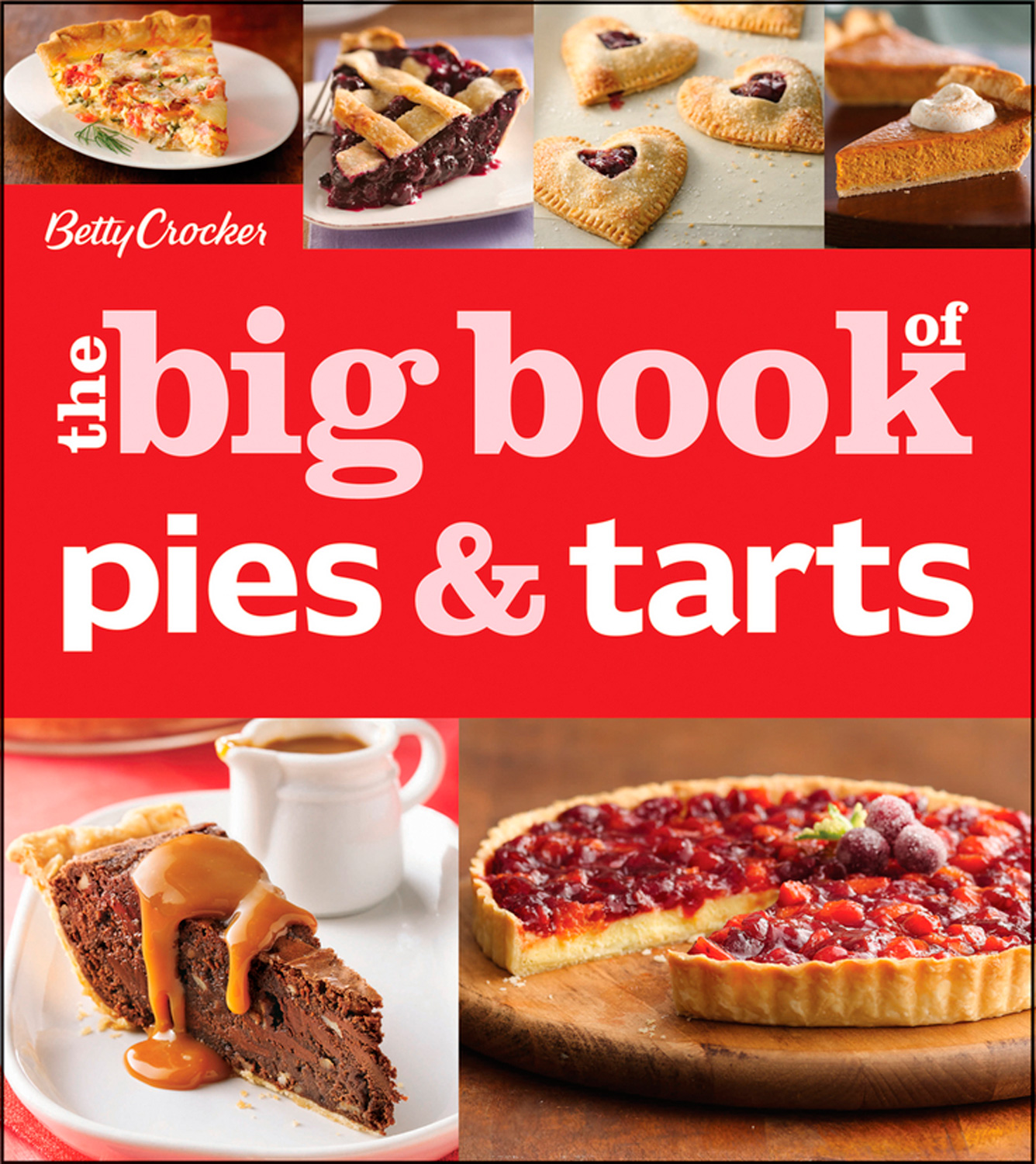 Betty Crocker The Big Book of Pies and Tarts-9781118432167