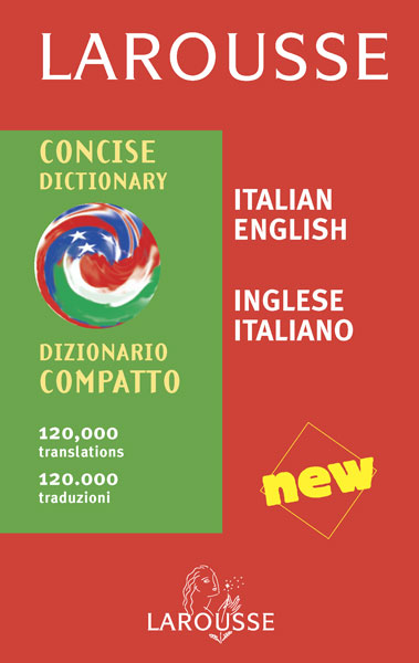 Larousse Concise Dictionary: Italian-English/English-Italian-9782035420541