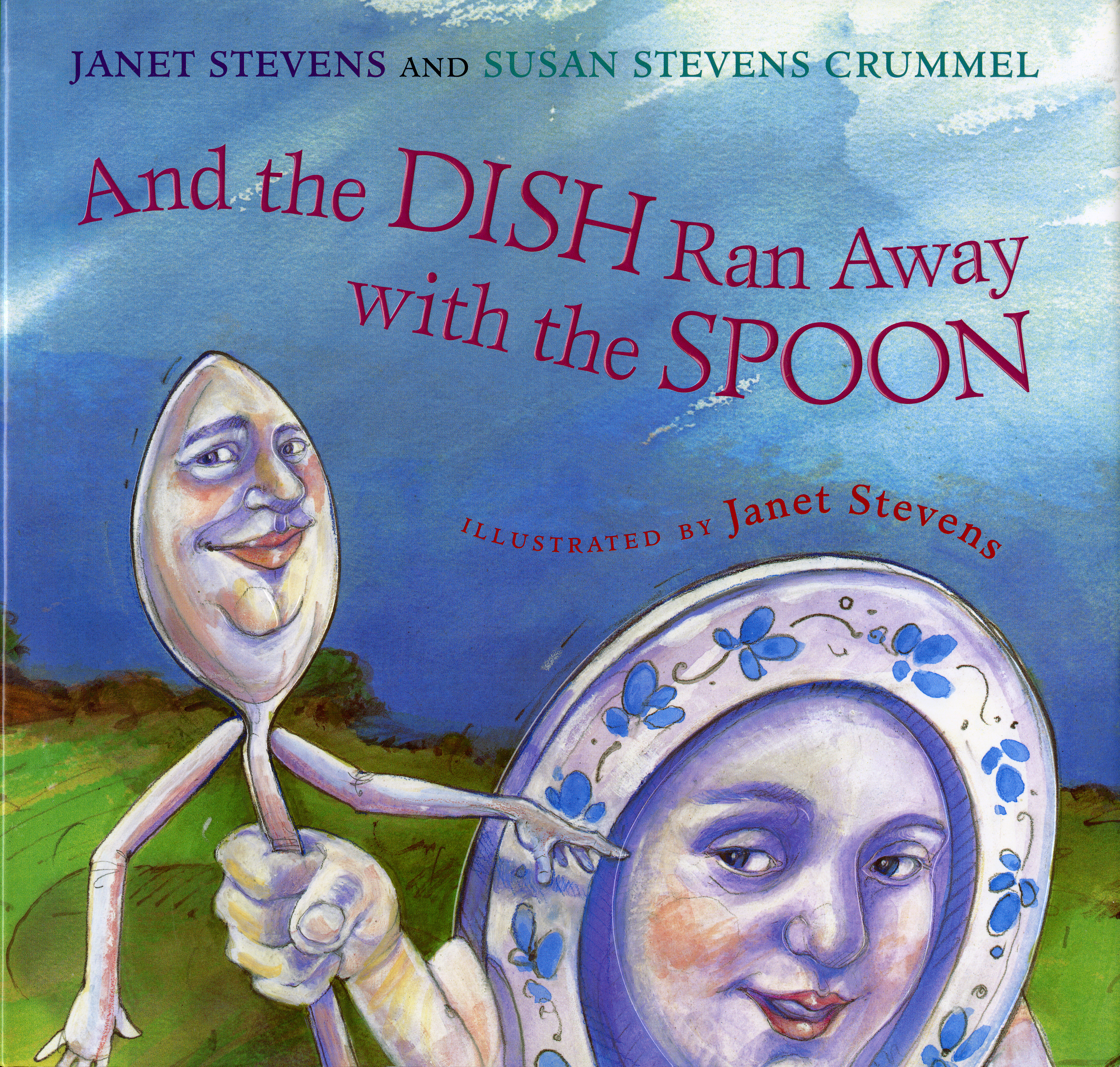 And the Dish Ran Away with the Spoon-9780152022983