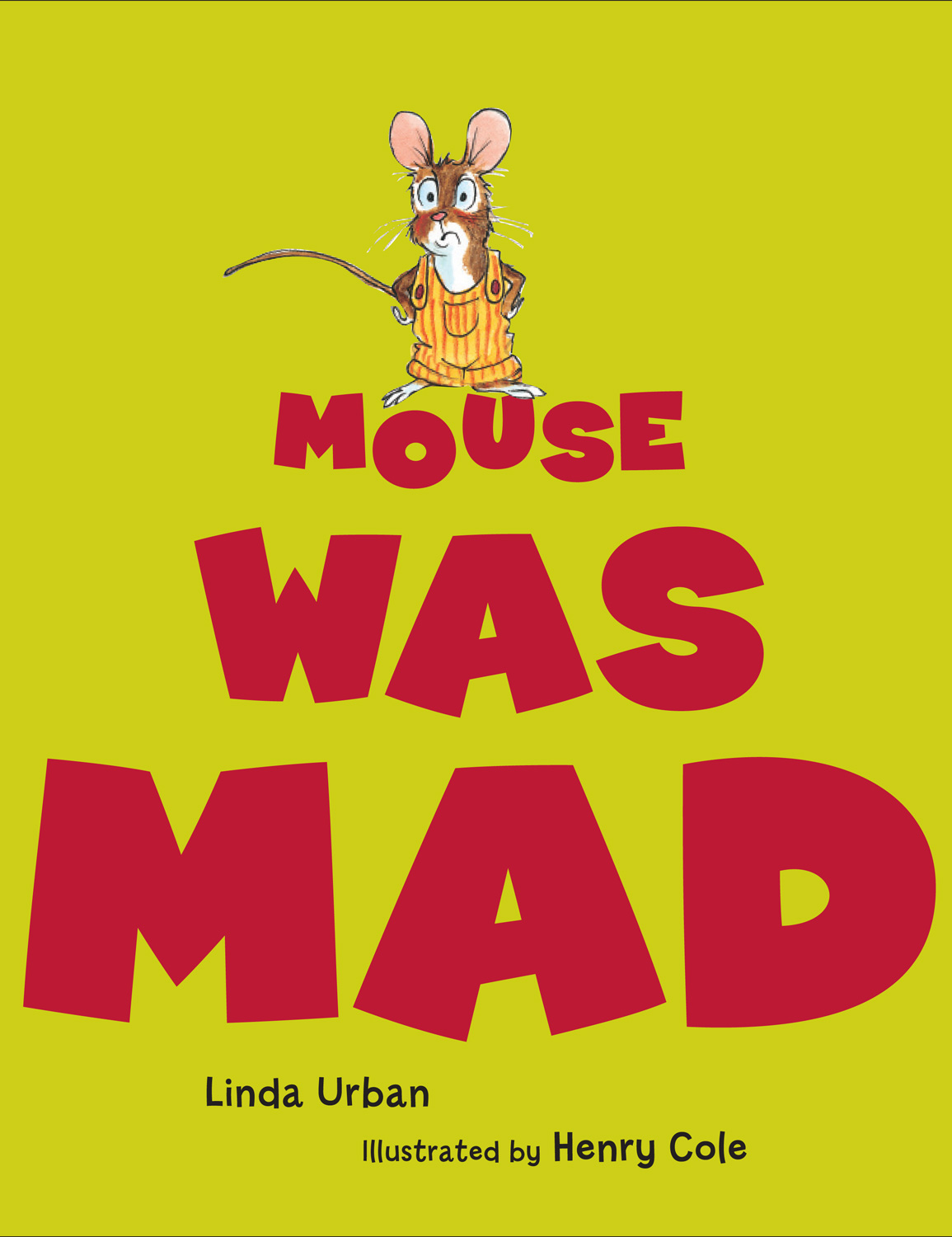 Mouse Was Mad-9780152053376