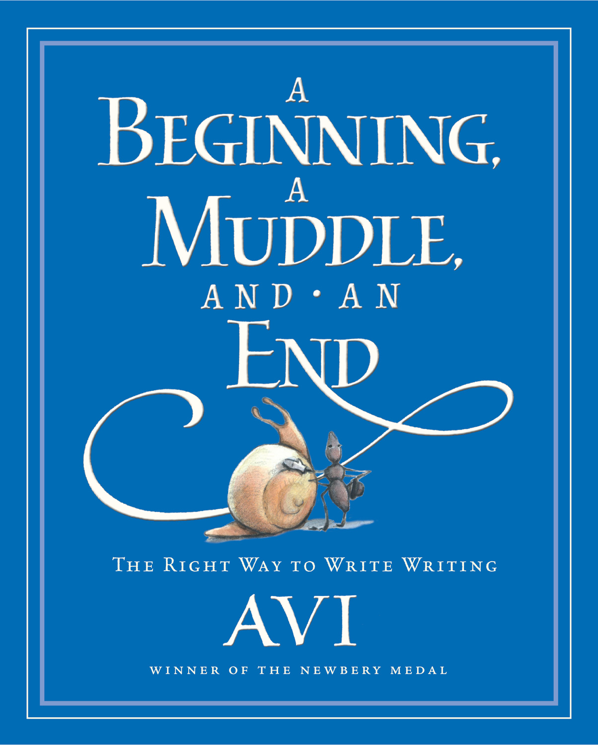 A Beginning, a Muddle, and an End-9780152055554
