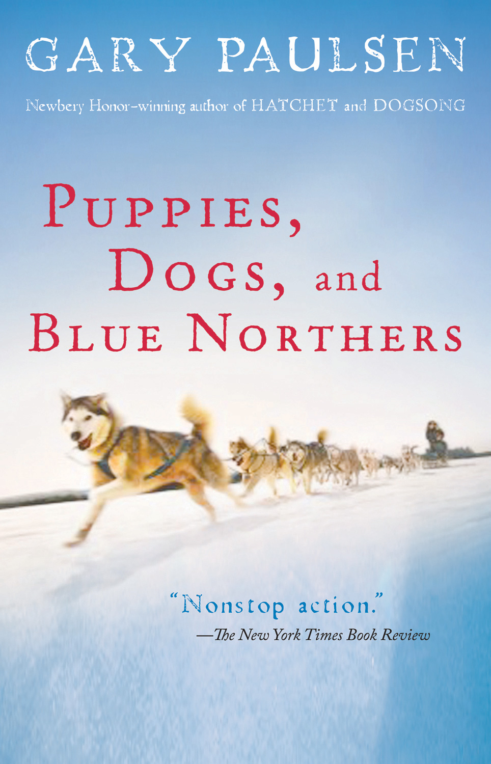 Puppies, Dogs, and Blue Northers-9780152061036