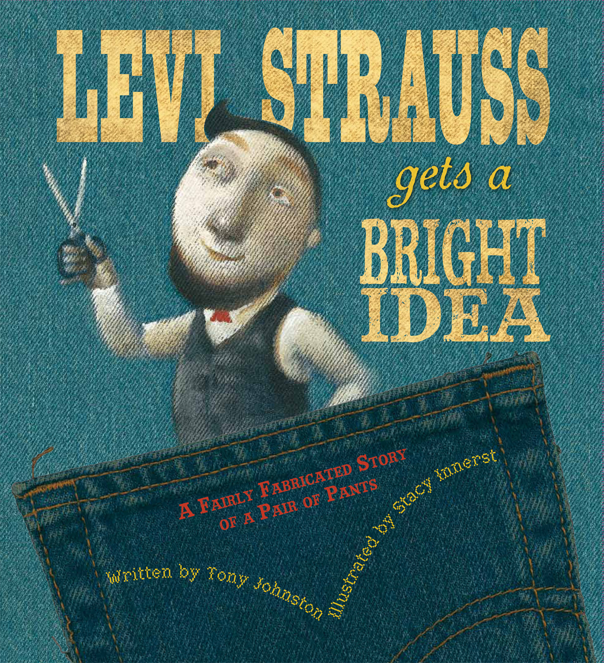 Levi Strauss Gets a Bright Idea-9780152061456