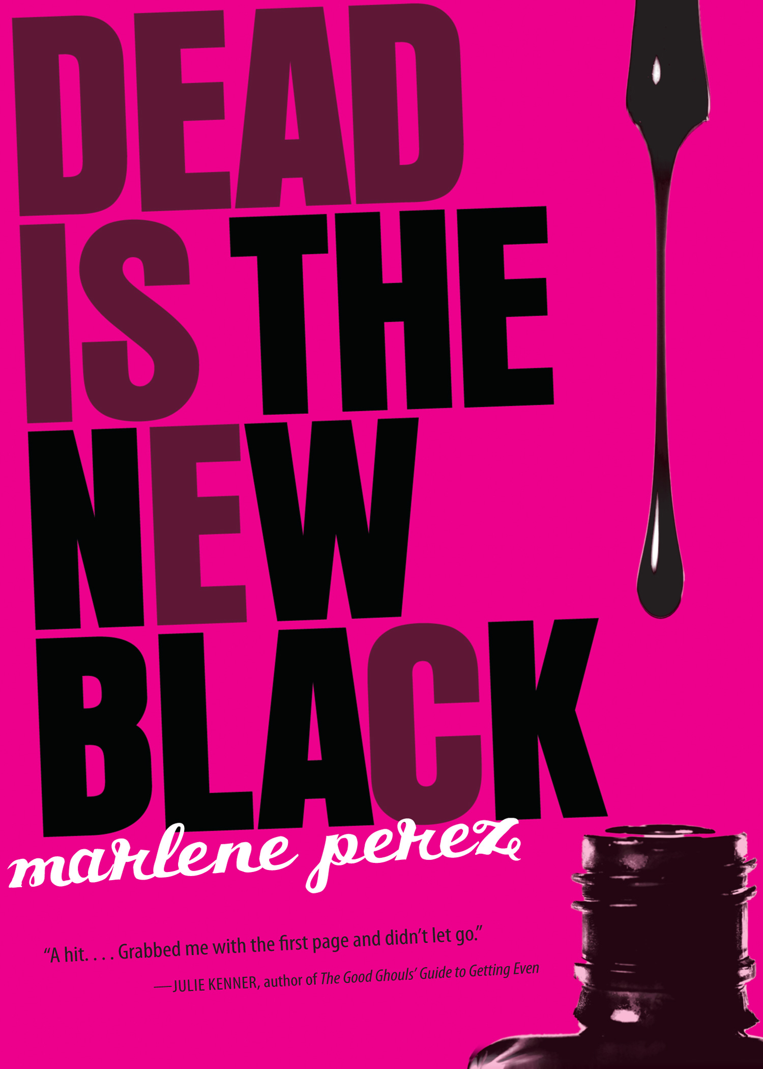 Dead Is the New Black-9780152064082