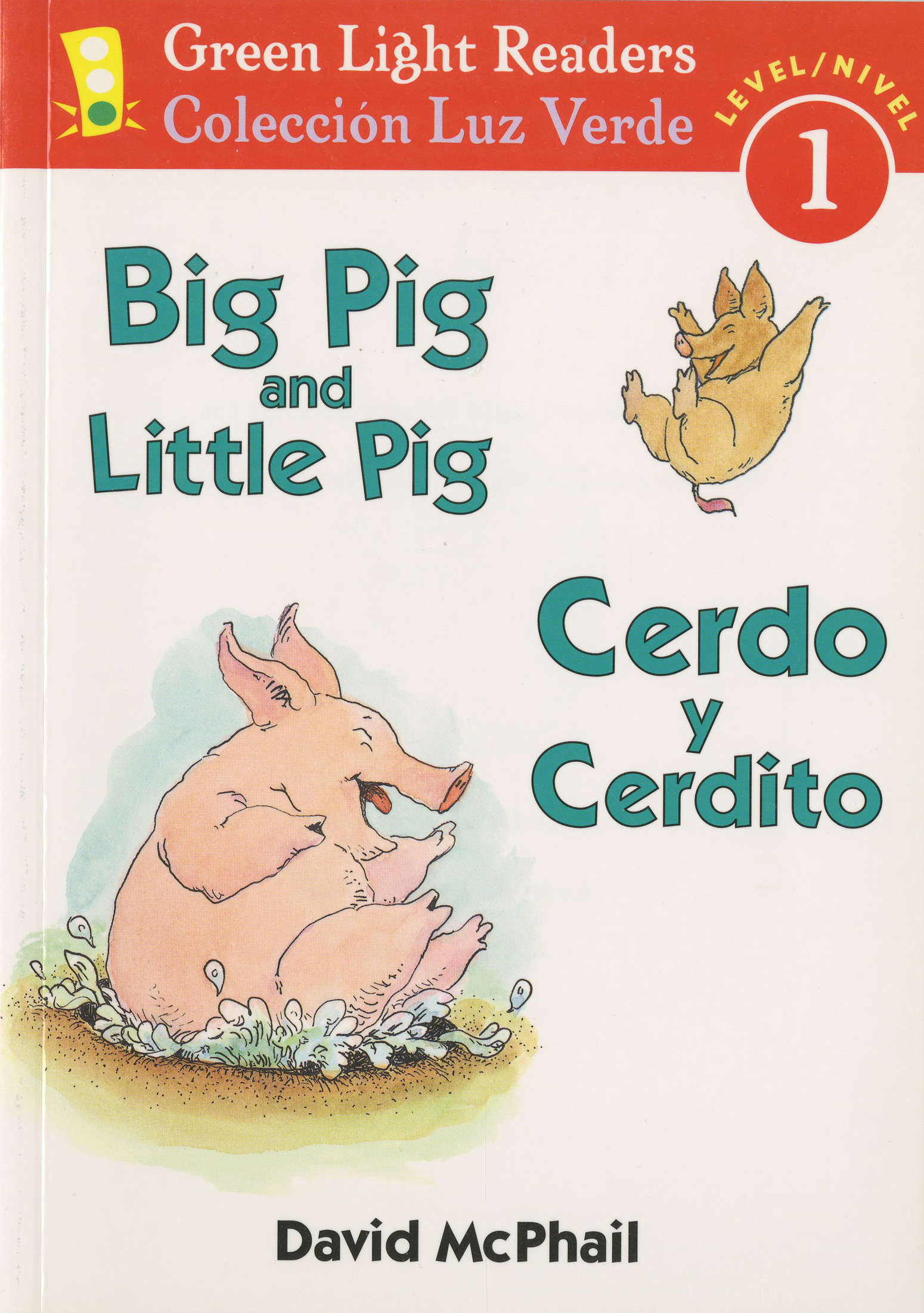 Cerdo y Cerdito/Big Pig and Little Pig-9780152065614