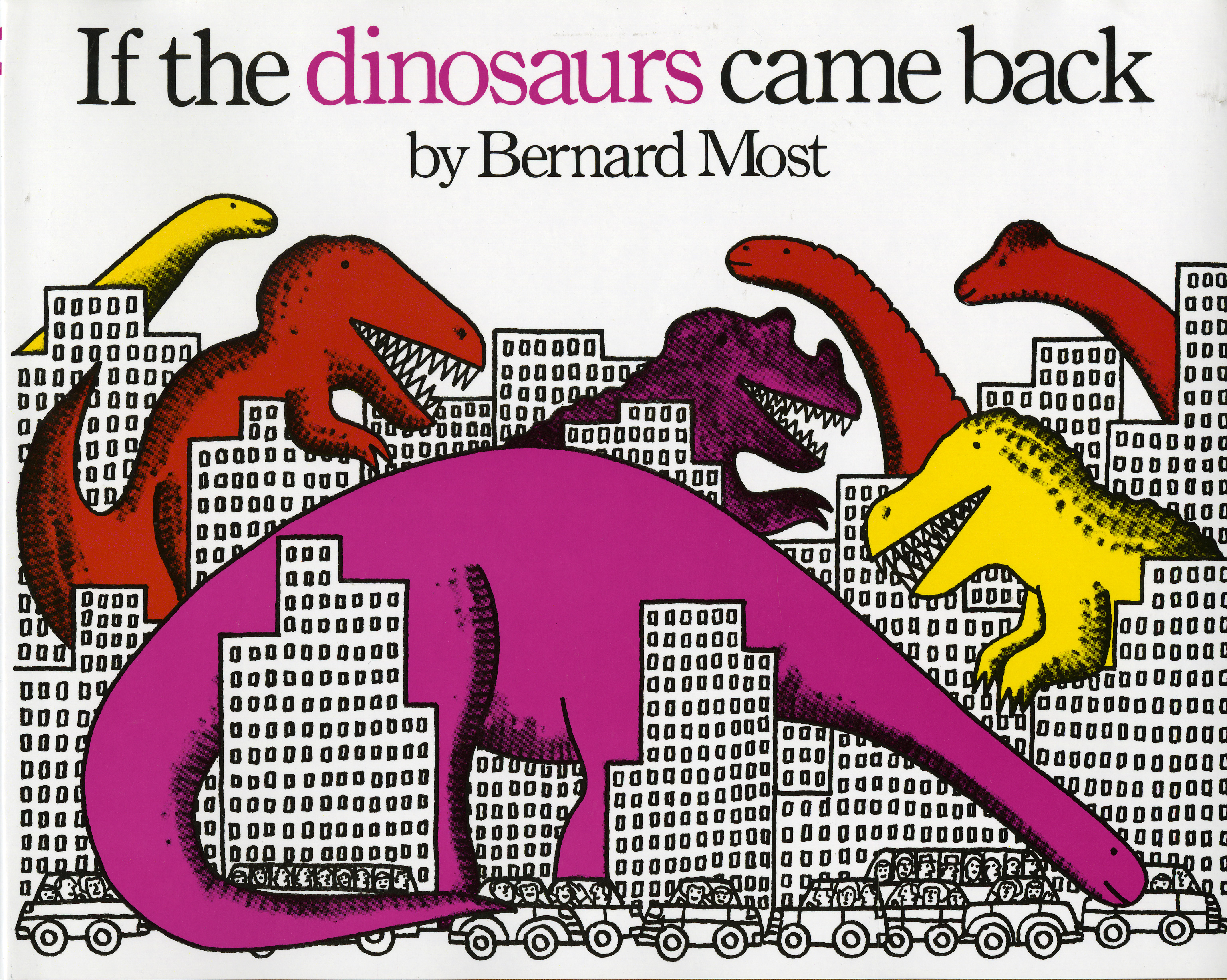 If the Dinosaurs Came Back-9780152380205