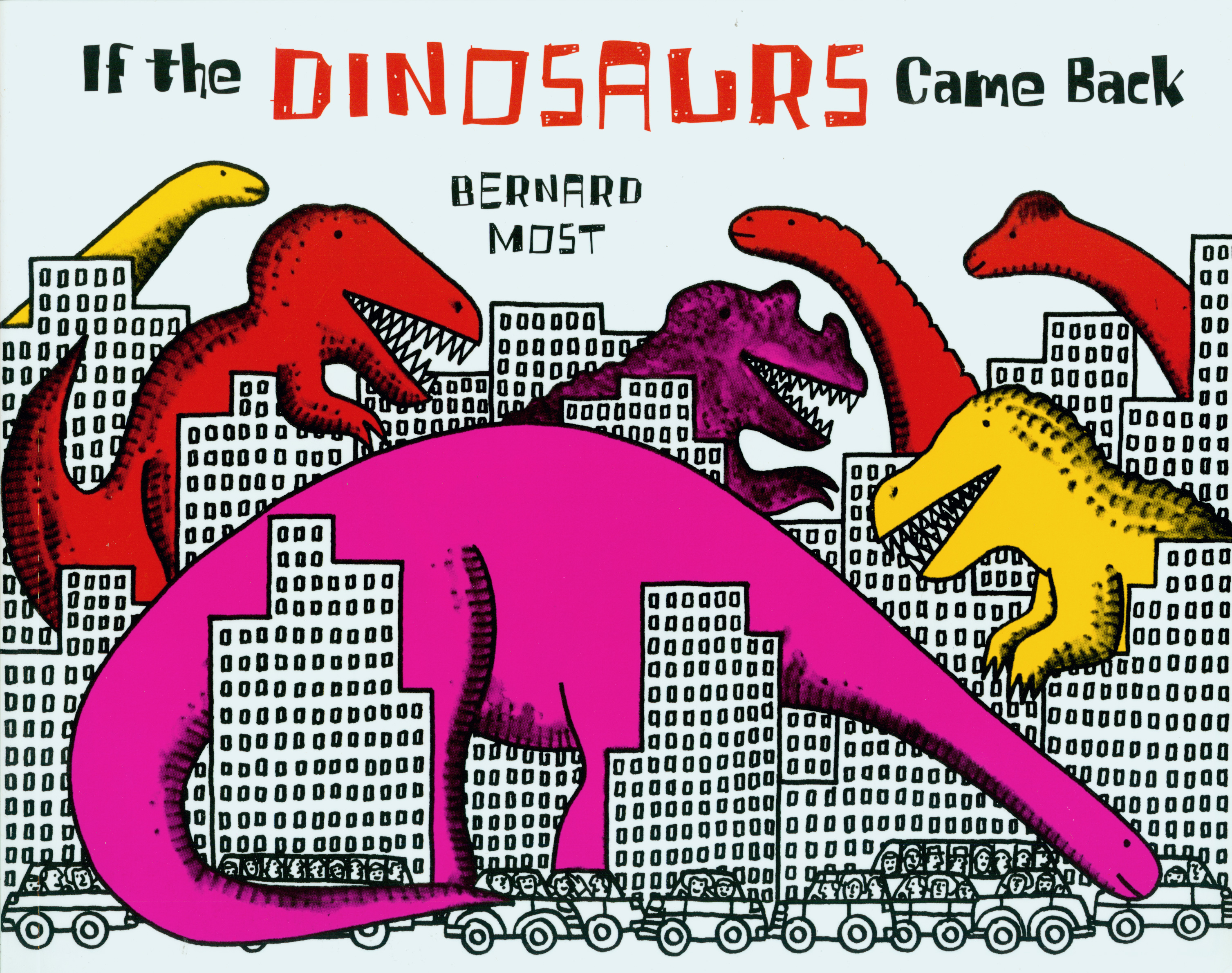 If the Dinosaurs Came Back-9780152380212