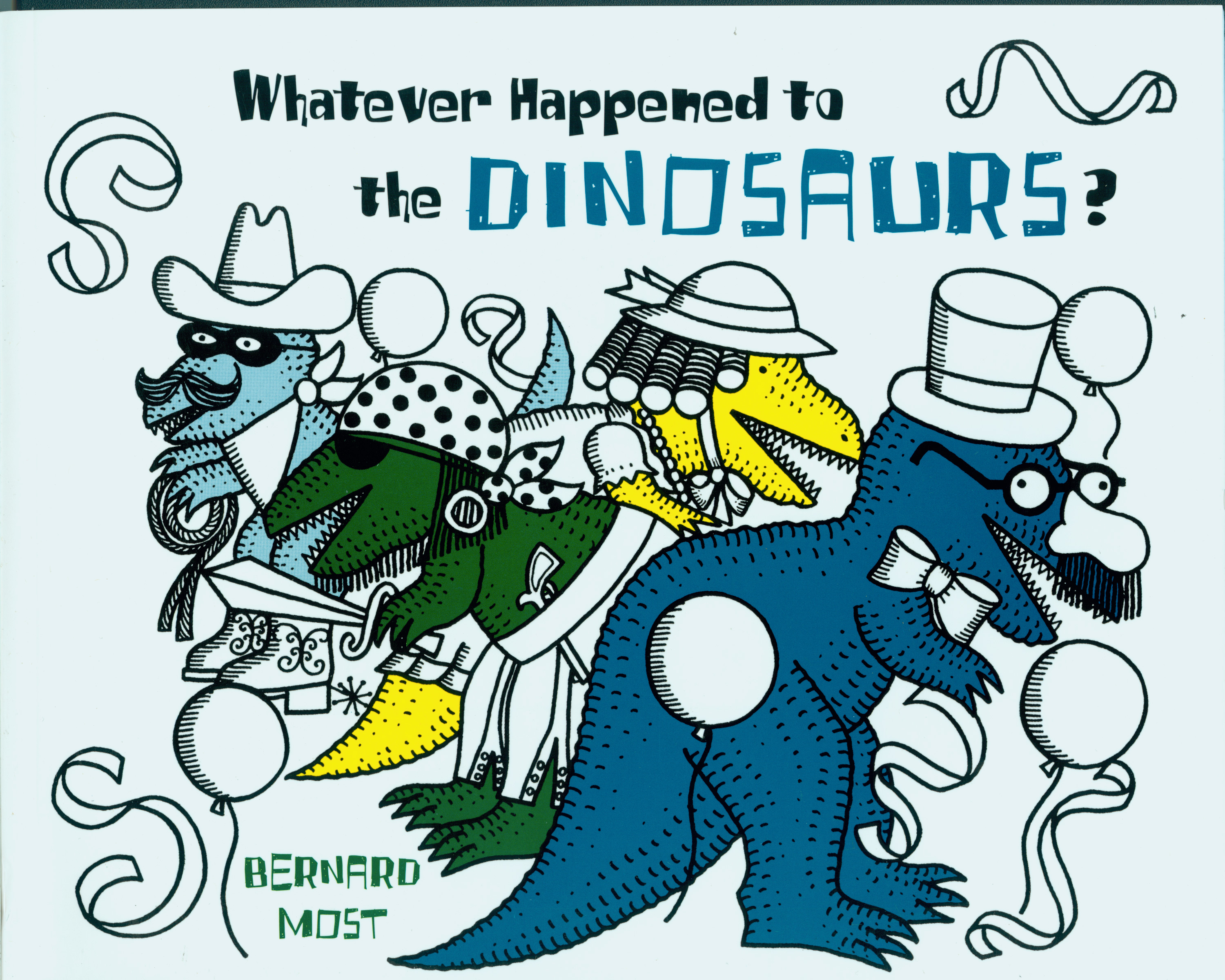 Whatever Happened to the Dinosaurs?-9780152952969