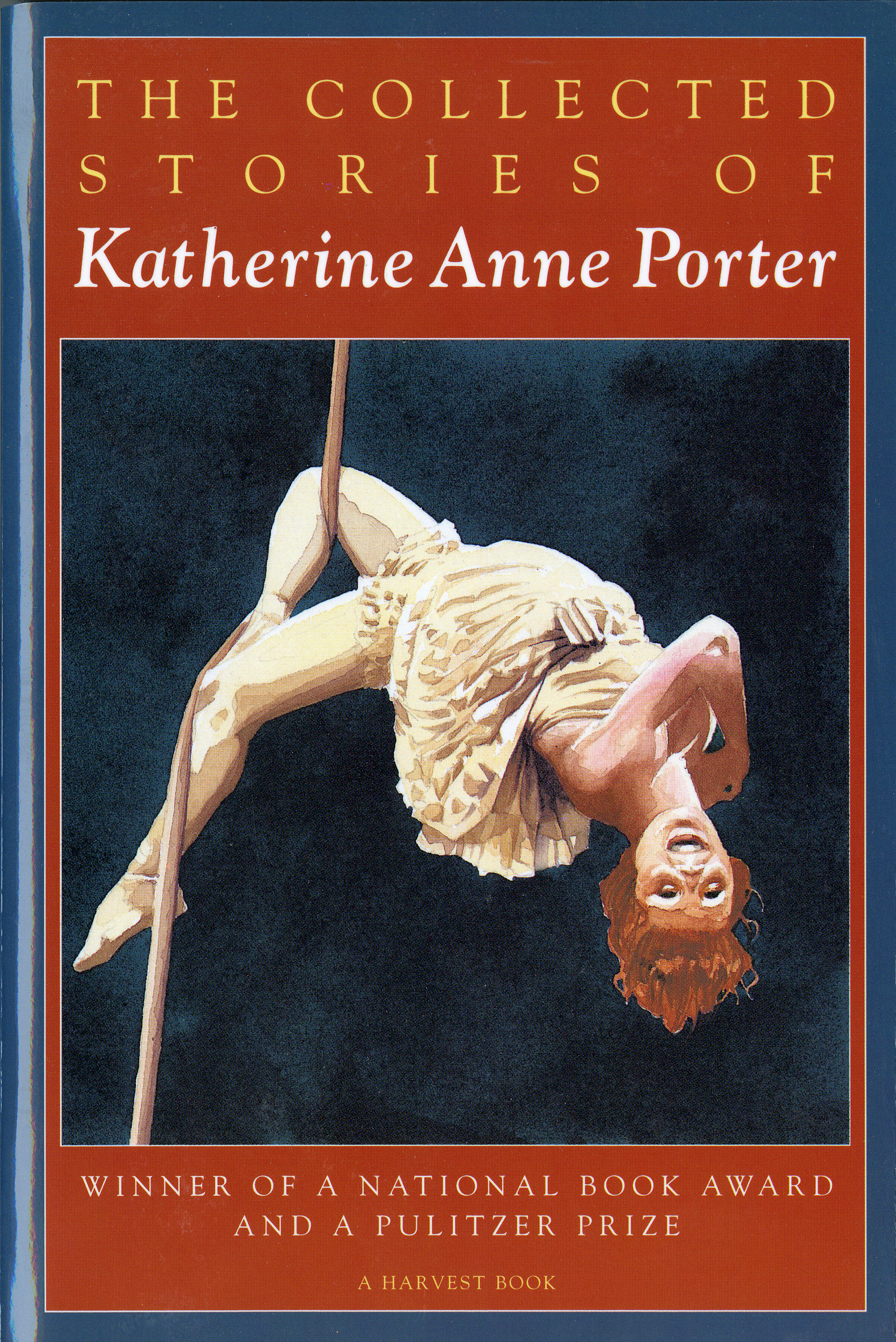 The Collected Stories of Katherine Anne Porter-9780156188760