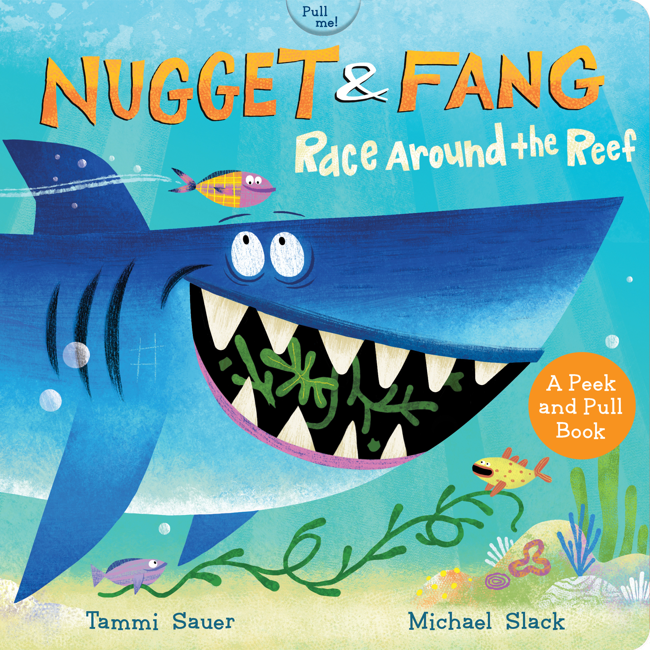 Nugget and Fang: Race Around the Reef (pull and peek board book)-9780358040538
