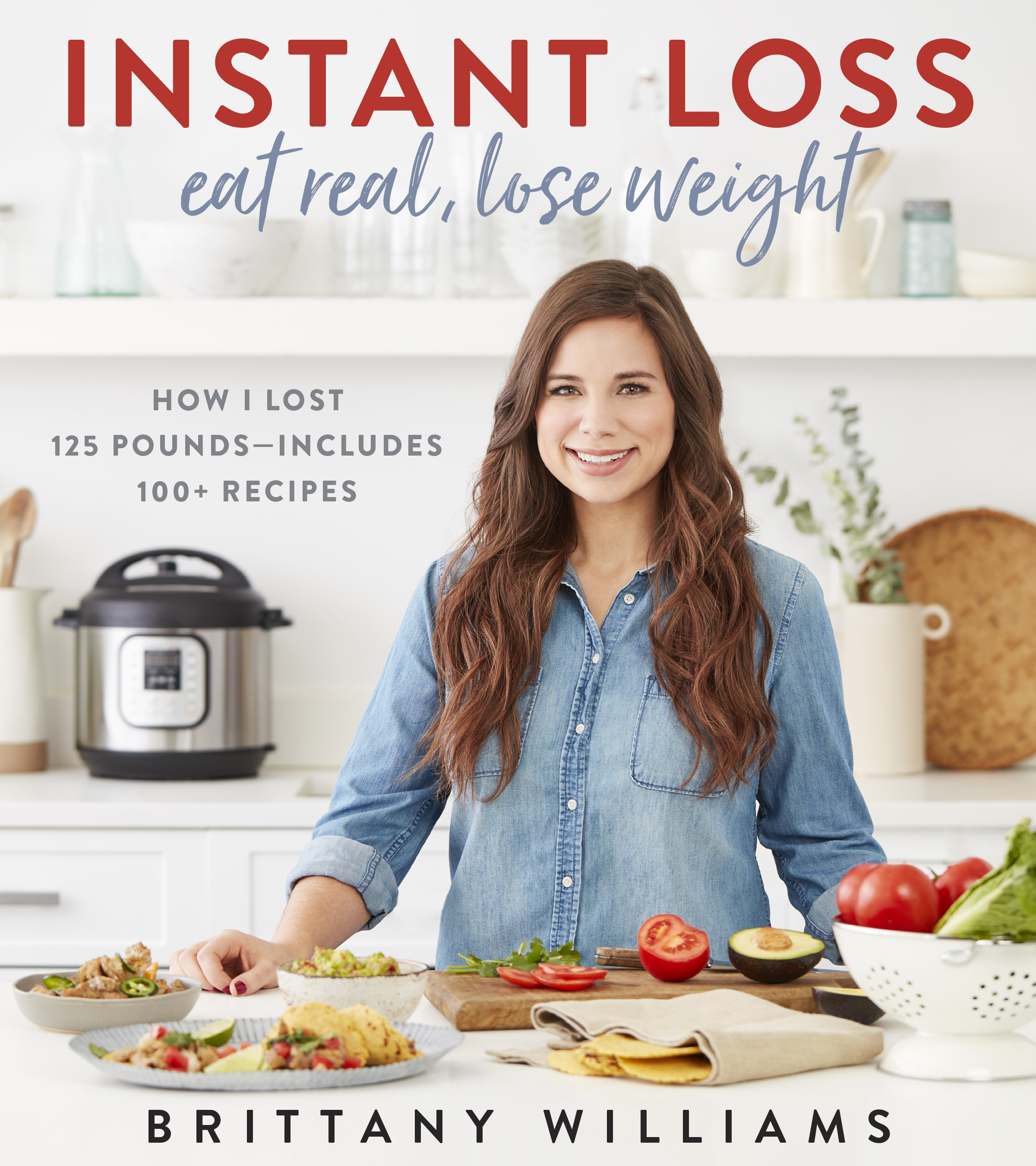 Instant Loss: Eat Real, Lose Weight-9780358121855