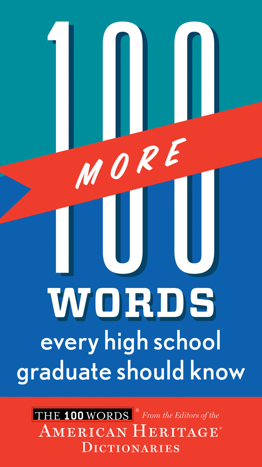 100 More Words Every High School Graduate Should Know-9780544019669