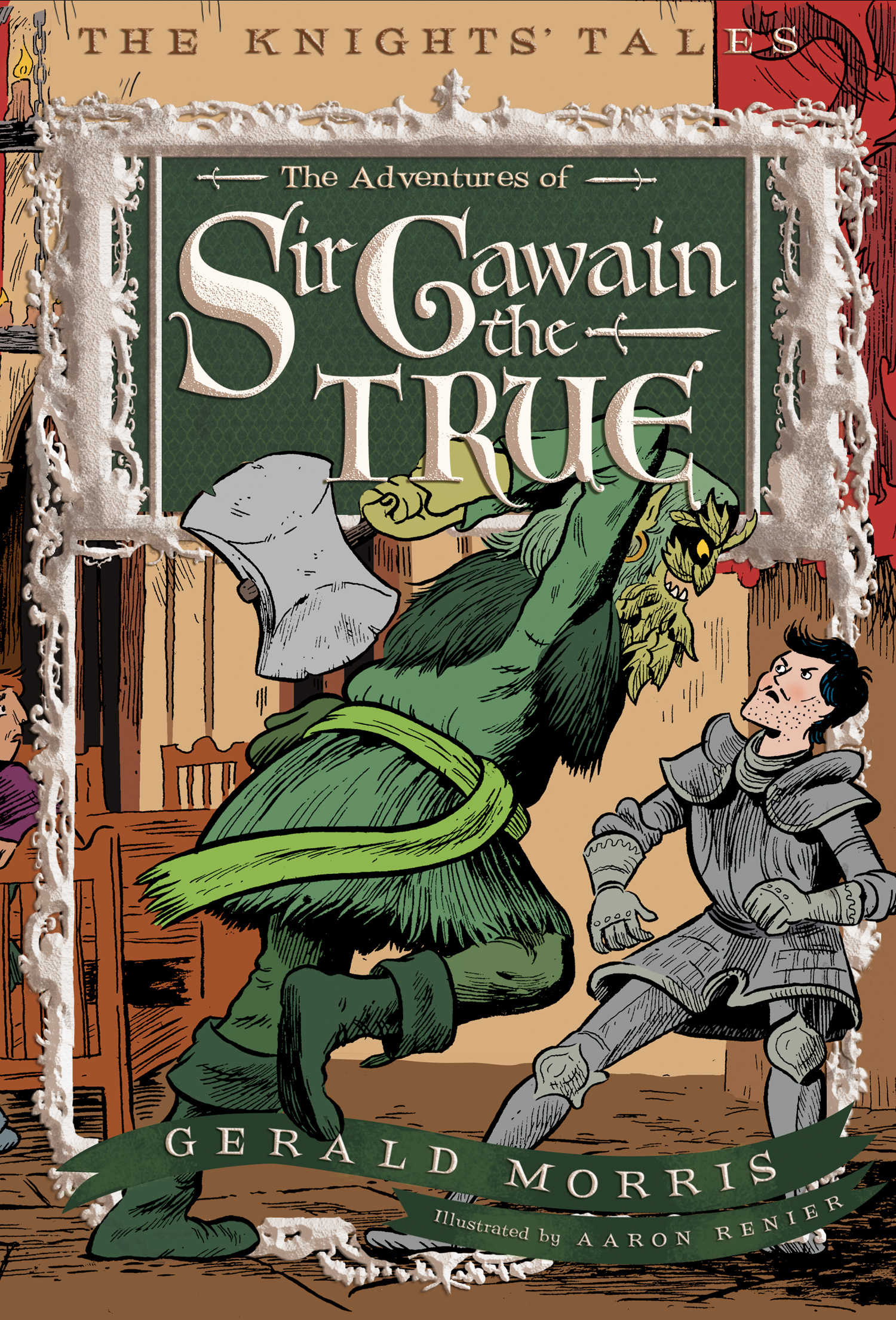 The Adventures of Sir Gawain the True-9780544022645