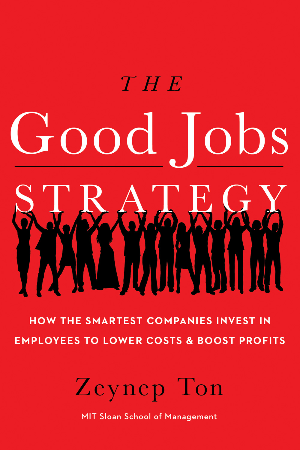 The Good Jobs Strategy-9780544114449