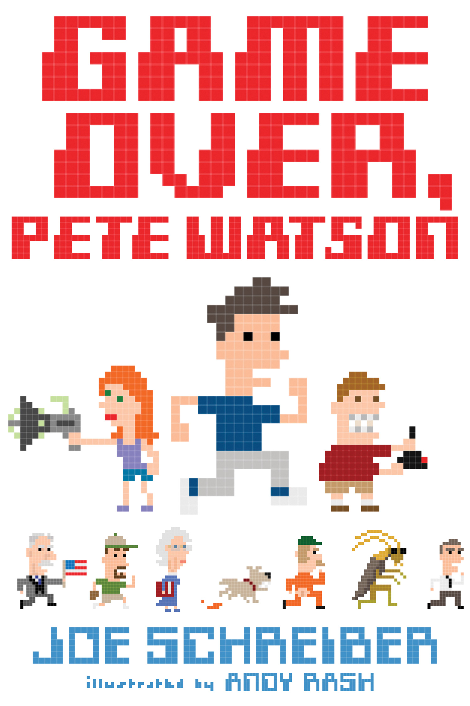 Game Over, Pete Watson-9780544157569