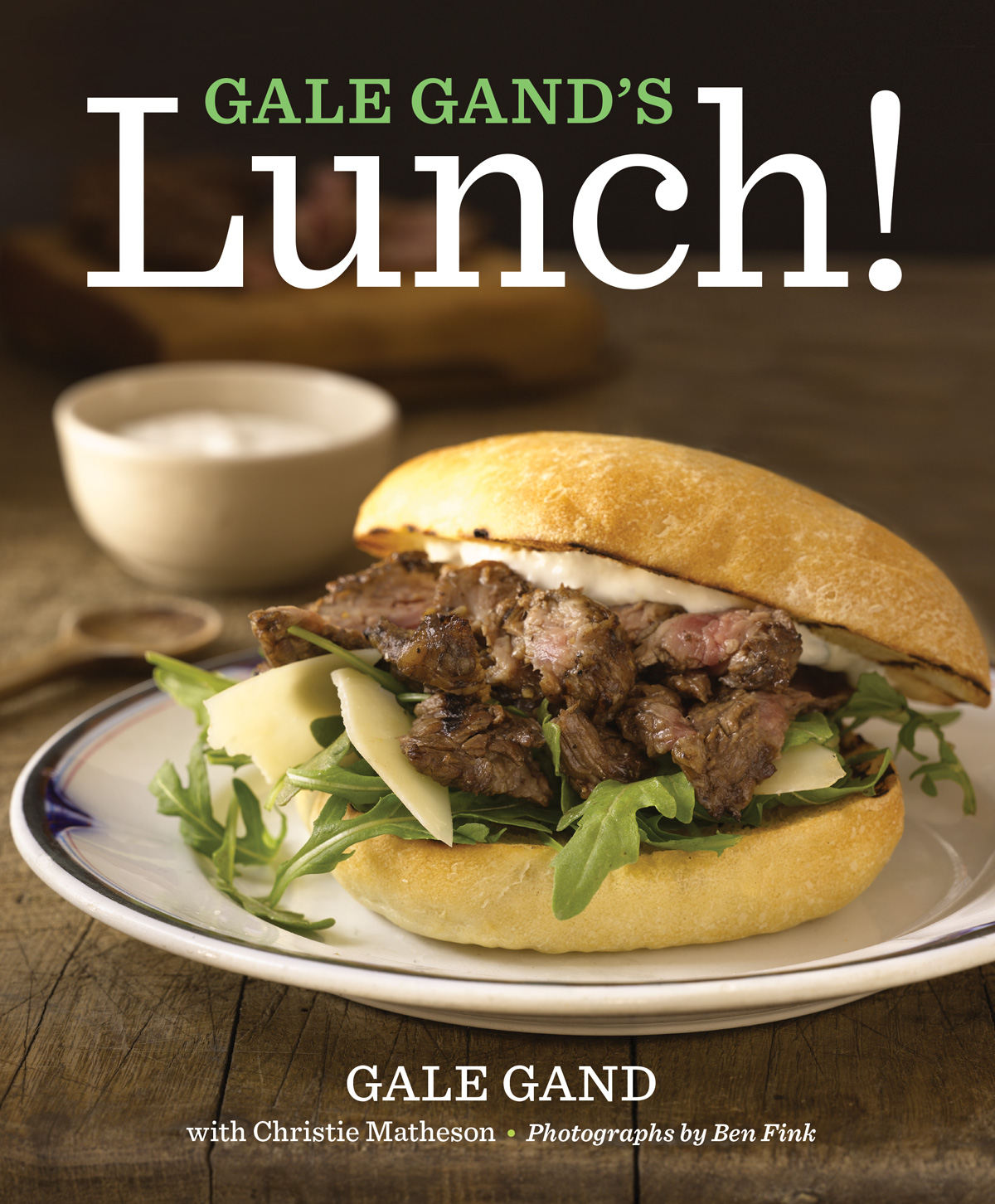 Gale Gand's Lunch!-9780544226500