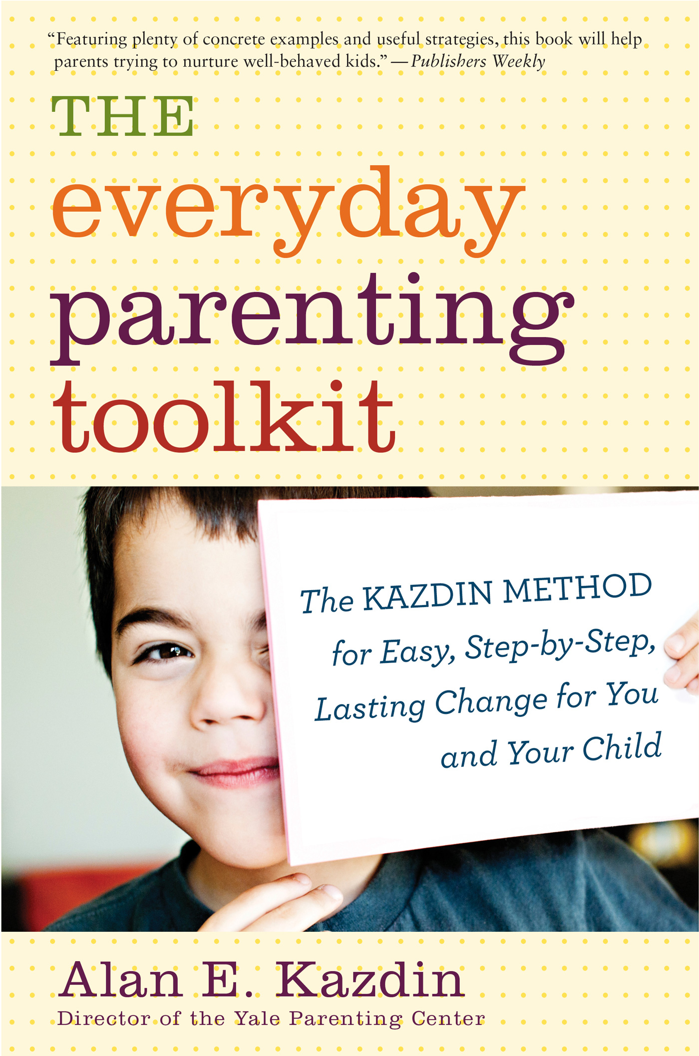 The Everyday Parenting Toolkit-9780544227828