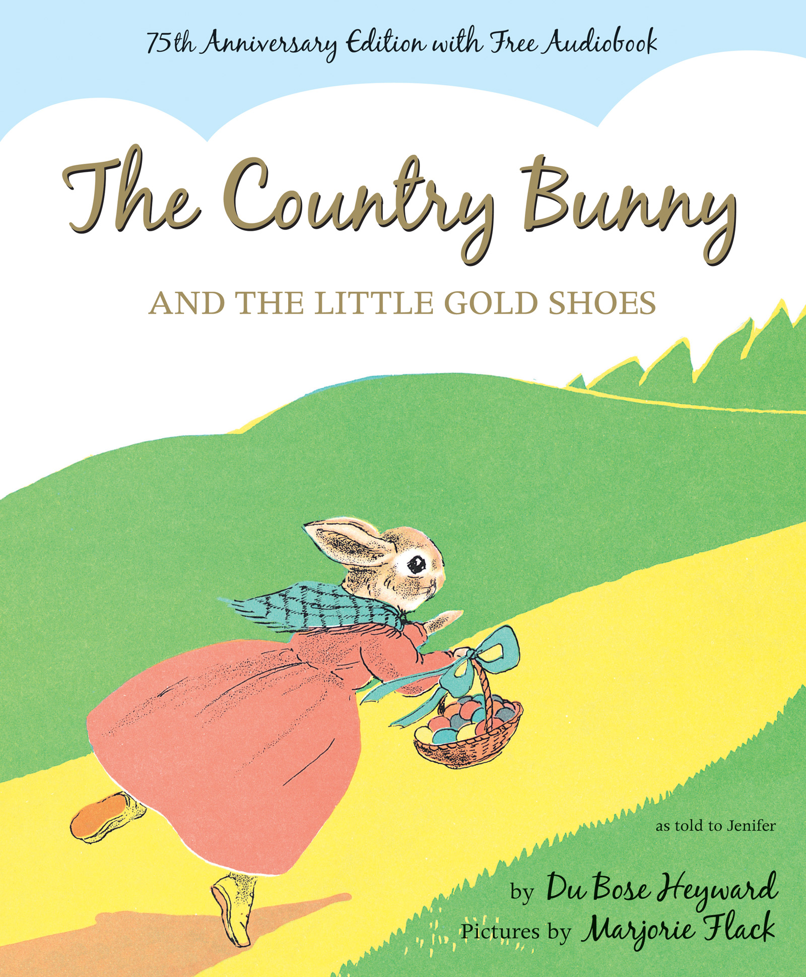 The Country Bunny and the Little Gold Shoes 75th Anniversary Edition-9780544251977