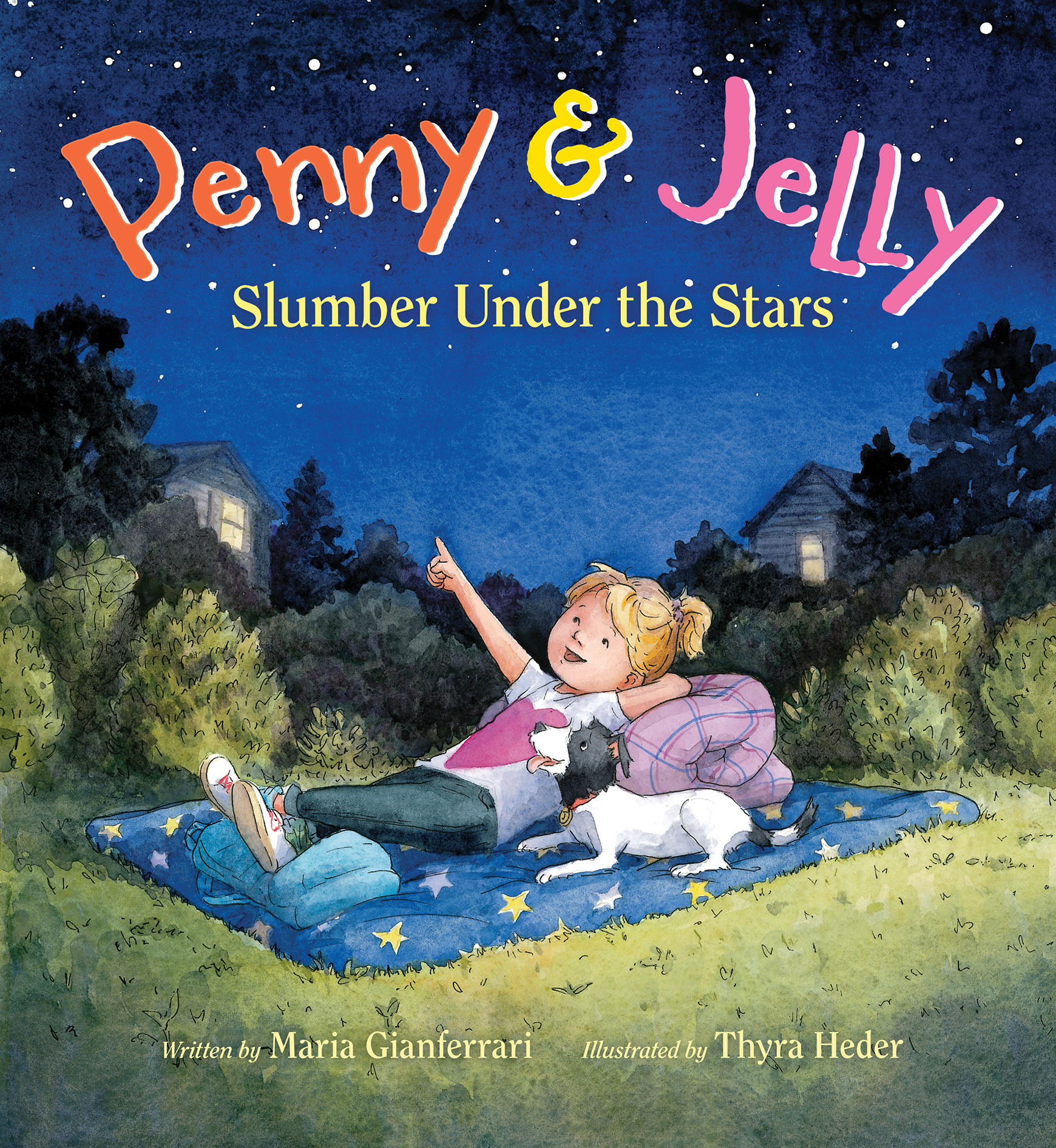 Penny & Jelly: Slumber Under the Stars-9780544280052