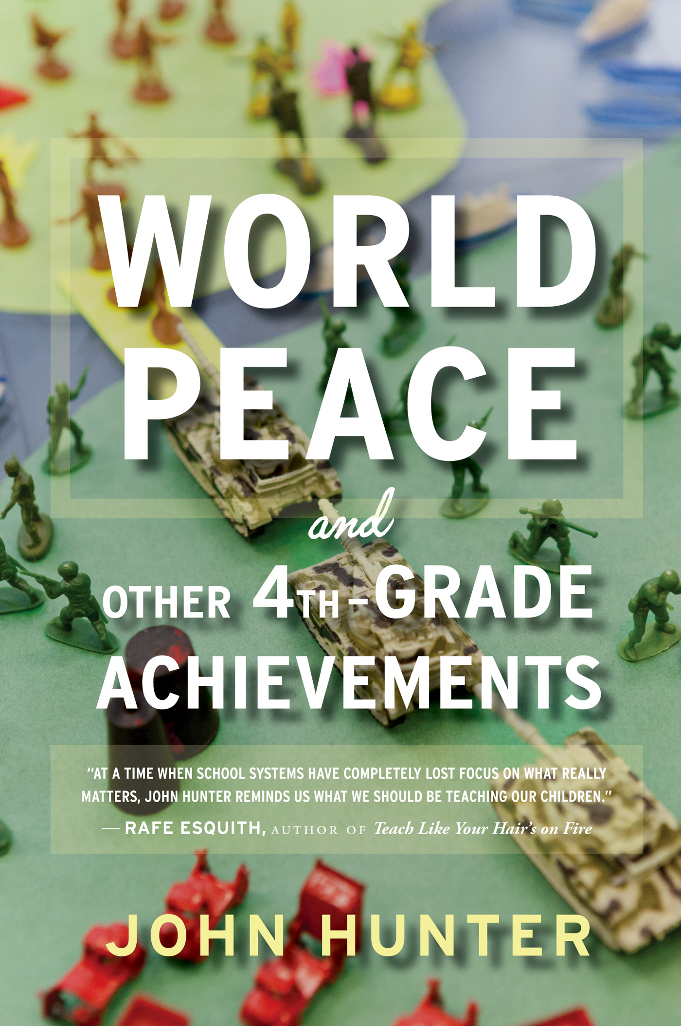 World Peace and Other 4th-Grade Achievements-9780544290037